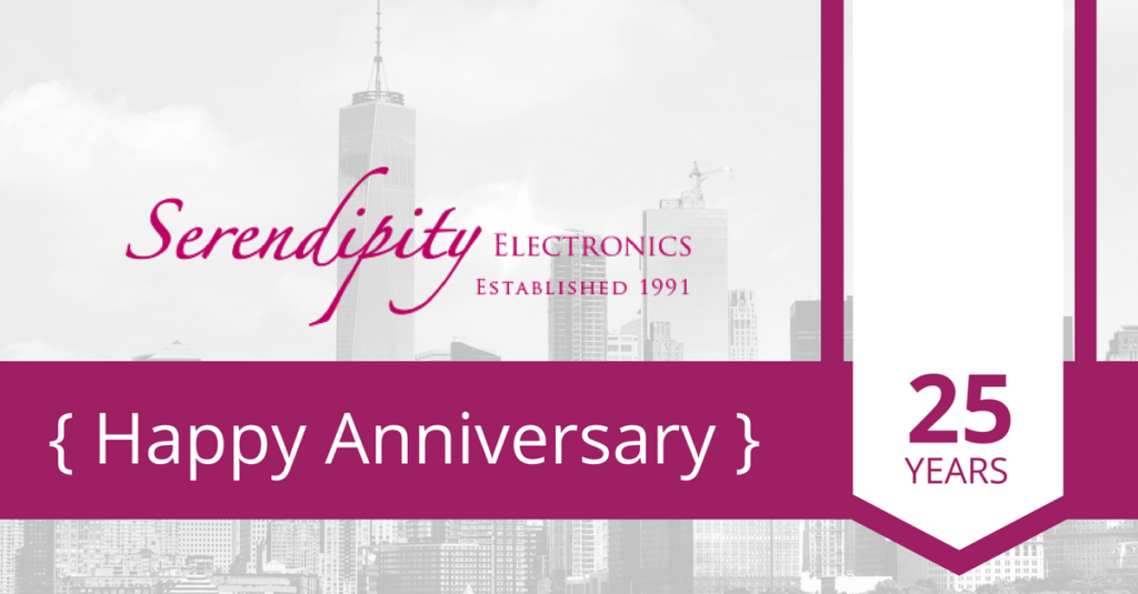 Serendipity Electronics Inc. Celebrates Their 25th Anniversary With Further Expansion in Serving the Needs of the Electronics Industry